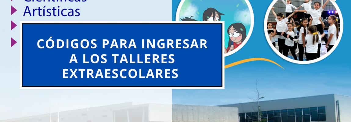 Códigos para ingresar a los Talleres Extraescolares2021